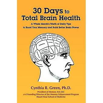 30 Days to Total Brain Health by Green & Cynthia