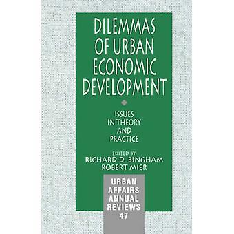 Dilemmes des questions de développement économique urbain in Theory and Practice par Bingham & Richard D.