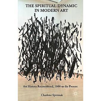 La dynamique spirituelle dans l'Art moderne en Spretnak & Charlene
