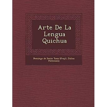 Arte De La Lengua Quichua de mêlée de Toms de Santo Domingo de