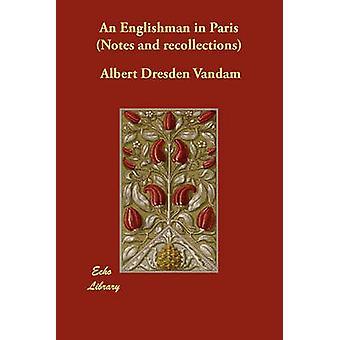 إنكليزياً في باريس مذكرات وذكريات من درسدن ألبرت آند فاندام