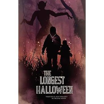 The Longest Halloween by Wood & Frank