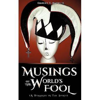 Musings van de werelden gek door Davis II & Ernest T.