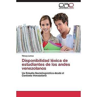 Disponibilidad ordbøkene de Estudiantes de Los Andes Venezolanos av Lamus Tibisay