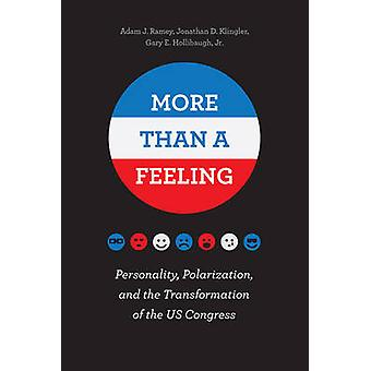 More Than a Feeling - Personality - Polarization - and the Transformat