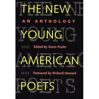 De nieuwe jonge Amerikaanse dichters-een anthologie door Kevin Prufer-Richard