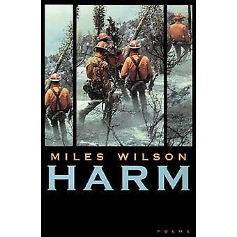 Harm-dikter av miles Wilson-9780874175370 bok
