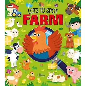 Lots to Spot - Farm by Ed Myer - 9781784285470 Book
