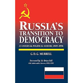 Russia's Transition to Democracy - An Internal Political History - 198