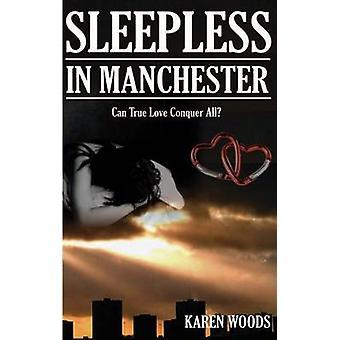 Sleepless in Manchester by Karen Woods - 9781901746990 Book