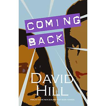 Coming Back by David Hill - 9780954233020 Book