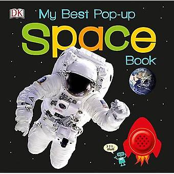 My Best Pop-Up Space Book (annotated edition) by DK Publishing - DK -