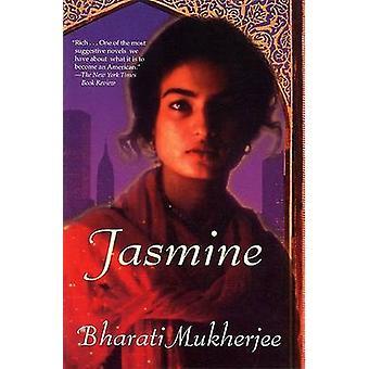 Jasmine by Bharati Mukherjee - 9780802136305 Book