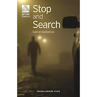 Stop and Search by Gabriel Gbadamosi
