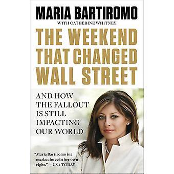 O fim de semana que mudou Wall Street por Bartiromo & Maria