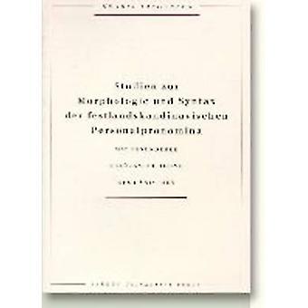 Studien zur Morphologie und Syntax der Festlandskandinavischen - Mit B