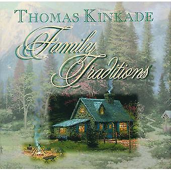 Family Traditions by Thomas Kinkade - 9780740722332 Book