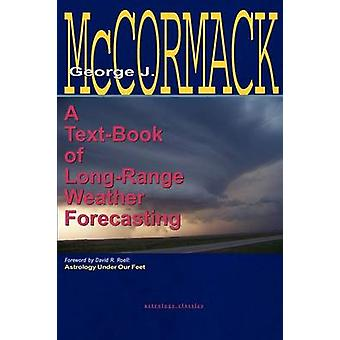 TextBook of Long Range Weather Forecasting by McCormack & George J.