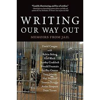 Writing Our Way Out  Memoirs from Jail by Coogan & David