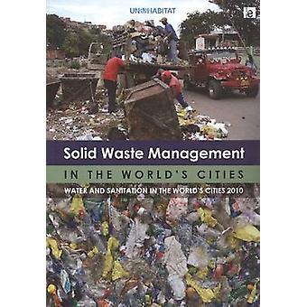 Beheer van vast afval in's werelds steden - Water en sanitaire voorzieningen in