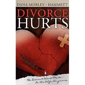Divorce Hurts He Doesnt Want Me to Be His Wife Anymore by MobleyHammett & Dana