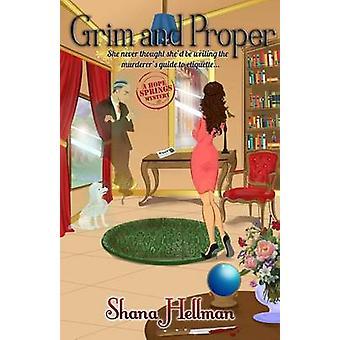 Grim and Proper von Hellman & Shana