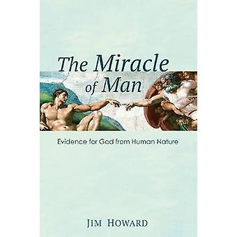 The Miracle of Man by Howard & Jim