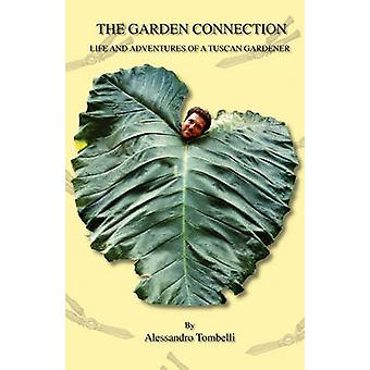 The Garden Connection de Tombelli & Alessandro