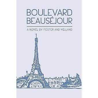 Boulevard Beausejour by Foster & Jane
