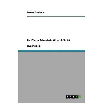 Zu Dieter Schnebel  Glossolalie 61 by Engelbach & Susanne