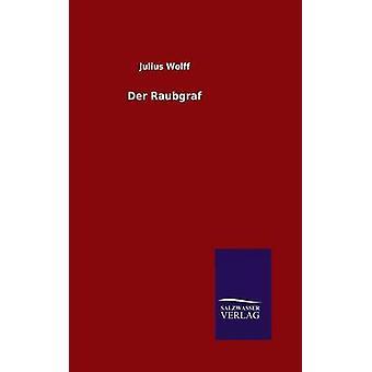 Der Raubgraf por Wolff & julio
