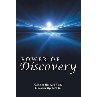 Power of Discovery by C. Blaine & MS