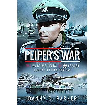 Peipers War by Danny S Parker
