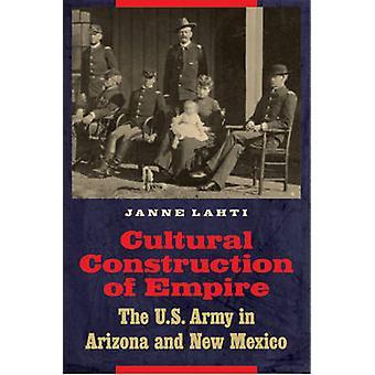 Construção Cultural do Império - O Exército dos EUA no Arizona e Nova Mex
