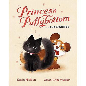 Princess Puffybottom... And Darryl by Susin Nielsen - 9781101919255 B