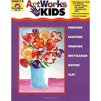 Artworks for Kids by Evans Joy - Evan-Moor Educational Publishers - 9