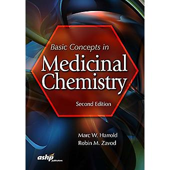 Basic Concepts in Medicinal Chemistry by Marc W. Harrold - 9781585286