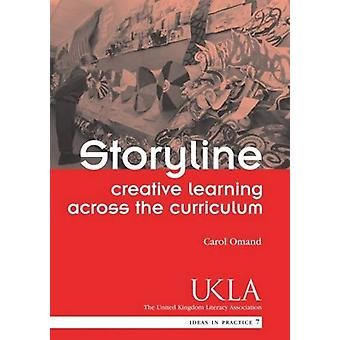 Storyline - Creative Learning Across the Curriculum by Carol Omand - 9