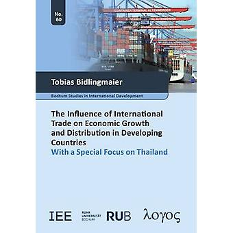 The Influence of International Trade on Economic Growth and Distribut