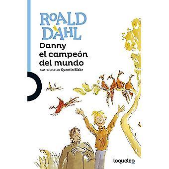 Danny El Campeon del Mundo by Roald Dahl - 9786070129612 Book