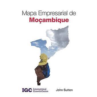 Mapa Empresarial oe Mocambique by John Sutton - Adelino Jeque Pimpao