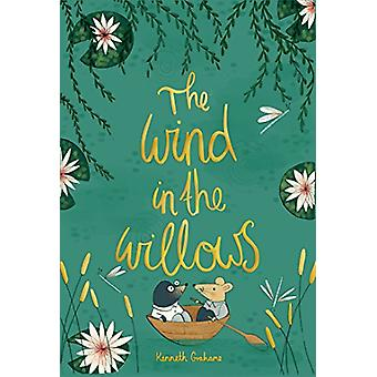 The Wind in the Willows by Kenneth Grahame - 9781840227826 Book