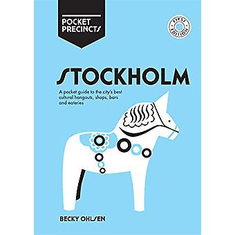 Stockholm Pocket Precincts - A Pocket Guide to the City's Best Cultura
