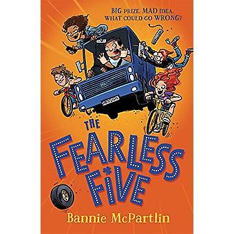 The Fearless Five by Bannie McPartlin - 9781848128033 Book