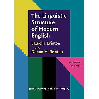 The Linguistic Structure of Modern English by Laurel J Brinton & Donna M Brinton