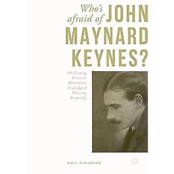 Who's Afraid of John Maynard Keynes? - Challenging Economic Governance