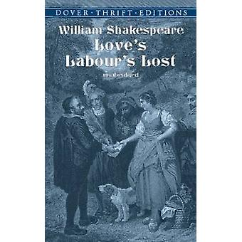 Love's Labour's Lost by William Shakespeare - 9780486419299 Book