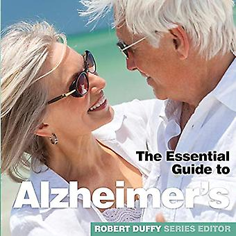 Alzheimer's - The Essential Guide by Robert Duffy - 9781910843901 Book