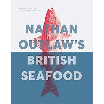 Nathan Outlaw's British Seafood by Nathan Outlaw - 9781787135222 Book