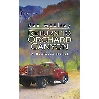 Return to Orchard Canyon by Ken McElroy - 9781937832827 Book